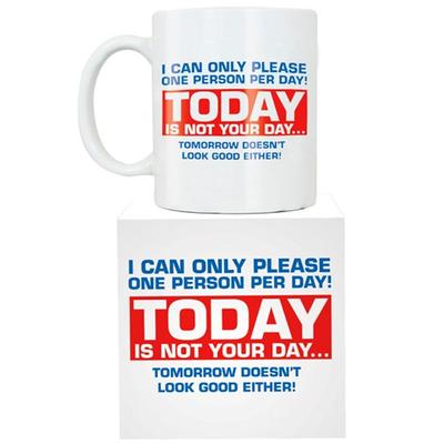 Click to get Today Is Not Your Day Giant Mug